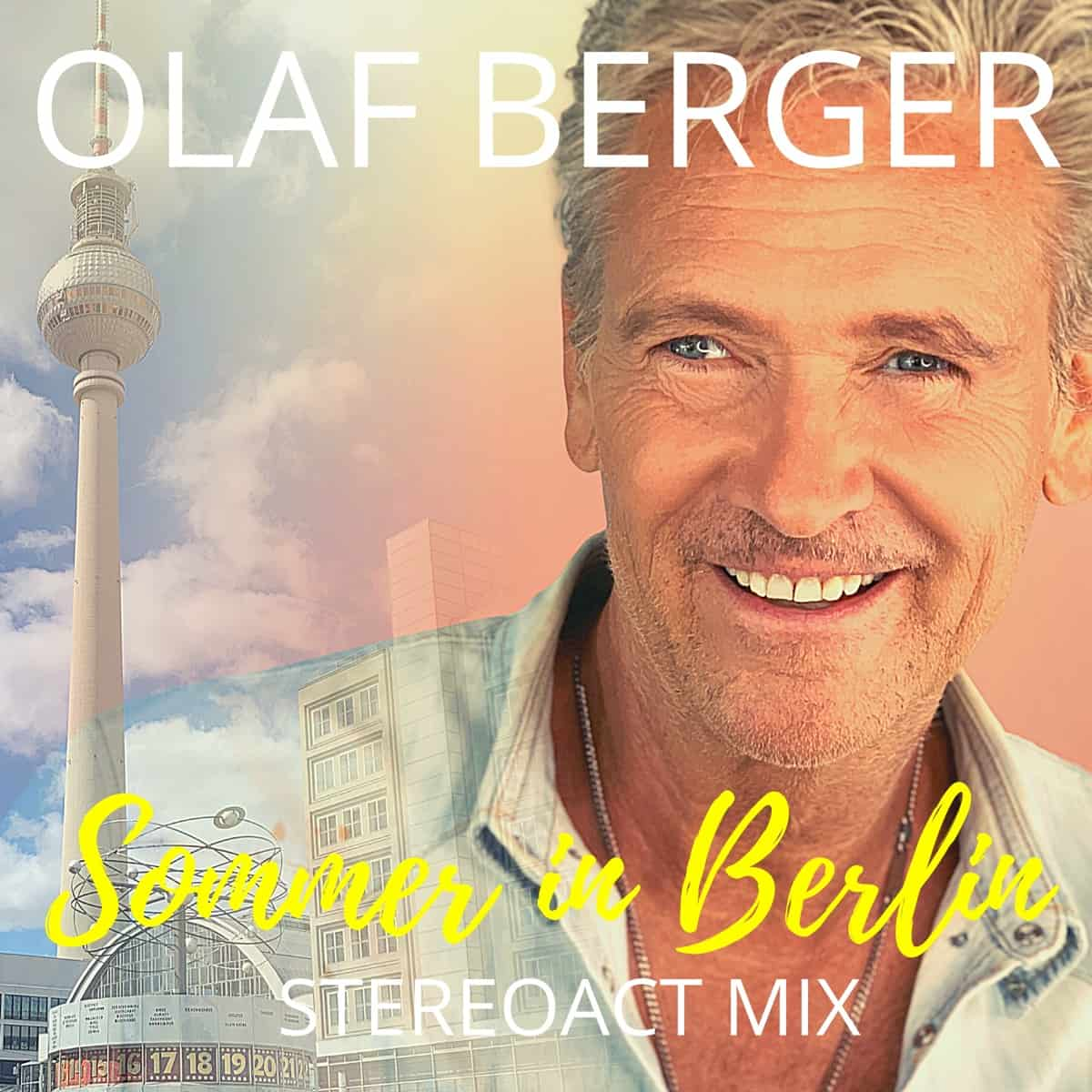 Olaf Berger - Sommer in Berlin (Stereoact Mix)