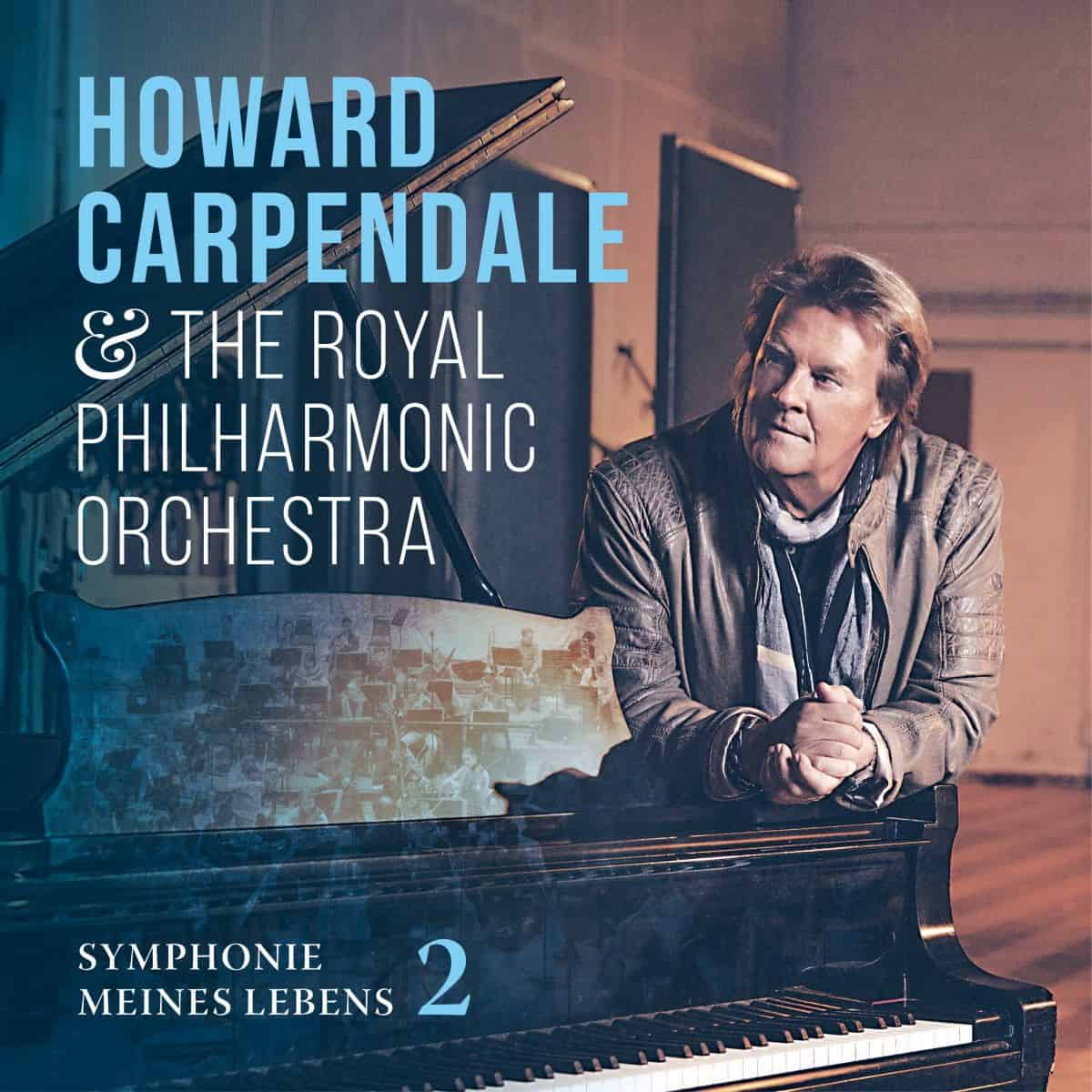 Howard Carpendale & The Royal Philharmonic Orchestra - Symphonie meines Lebens 2