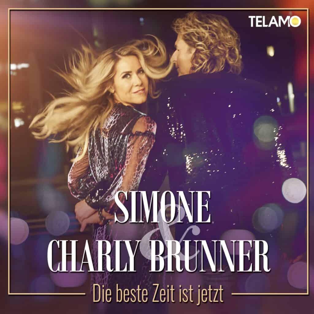 Simone & Charly Brunner - Die beste Zeit ist jetzt