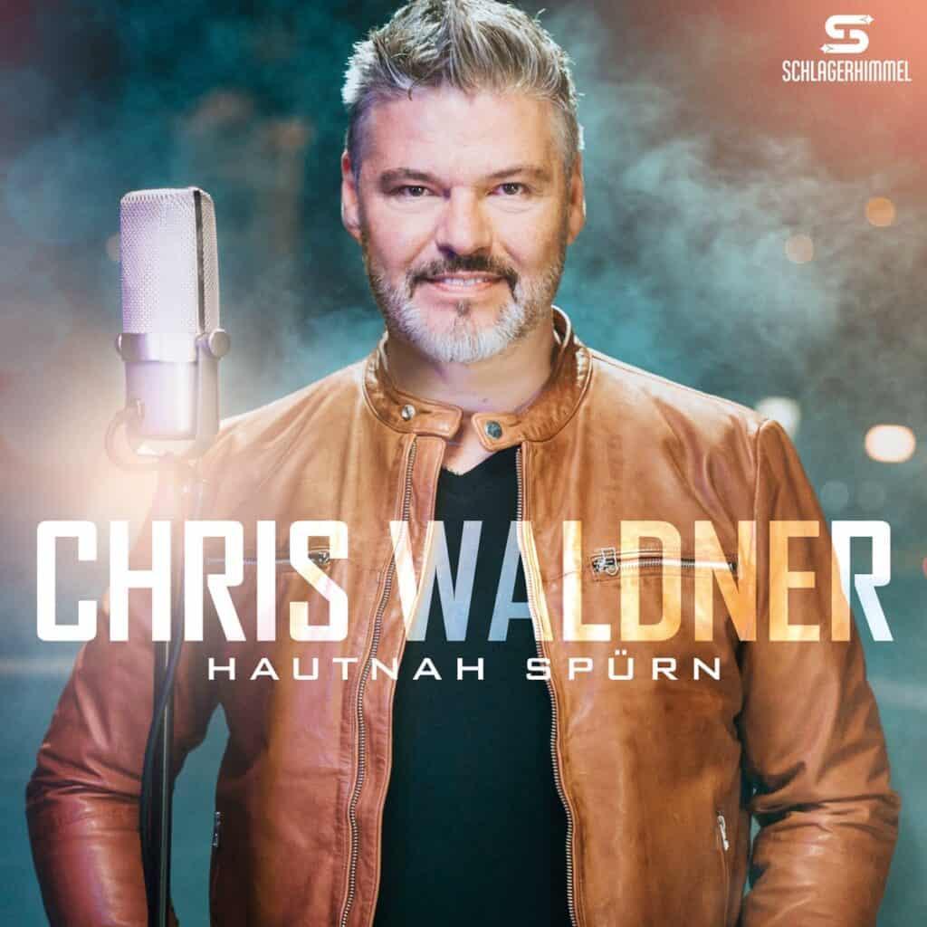 Chris Waldner - Hautnah spürn