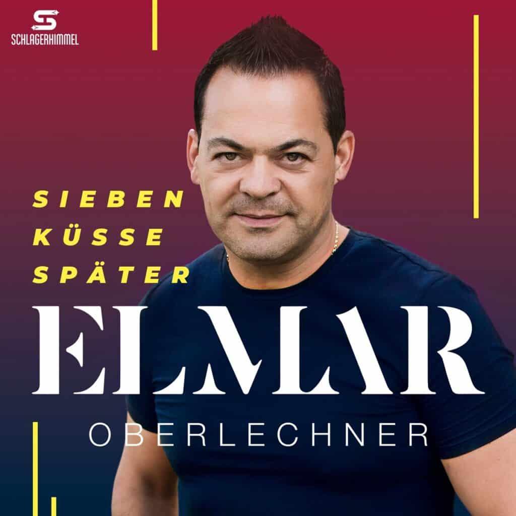 Elmar Oberlechner - Sieben Küsse später