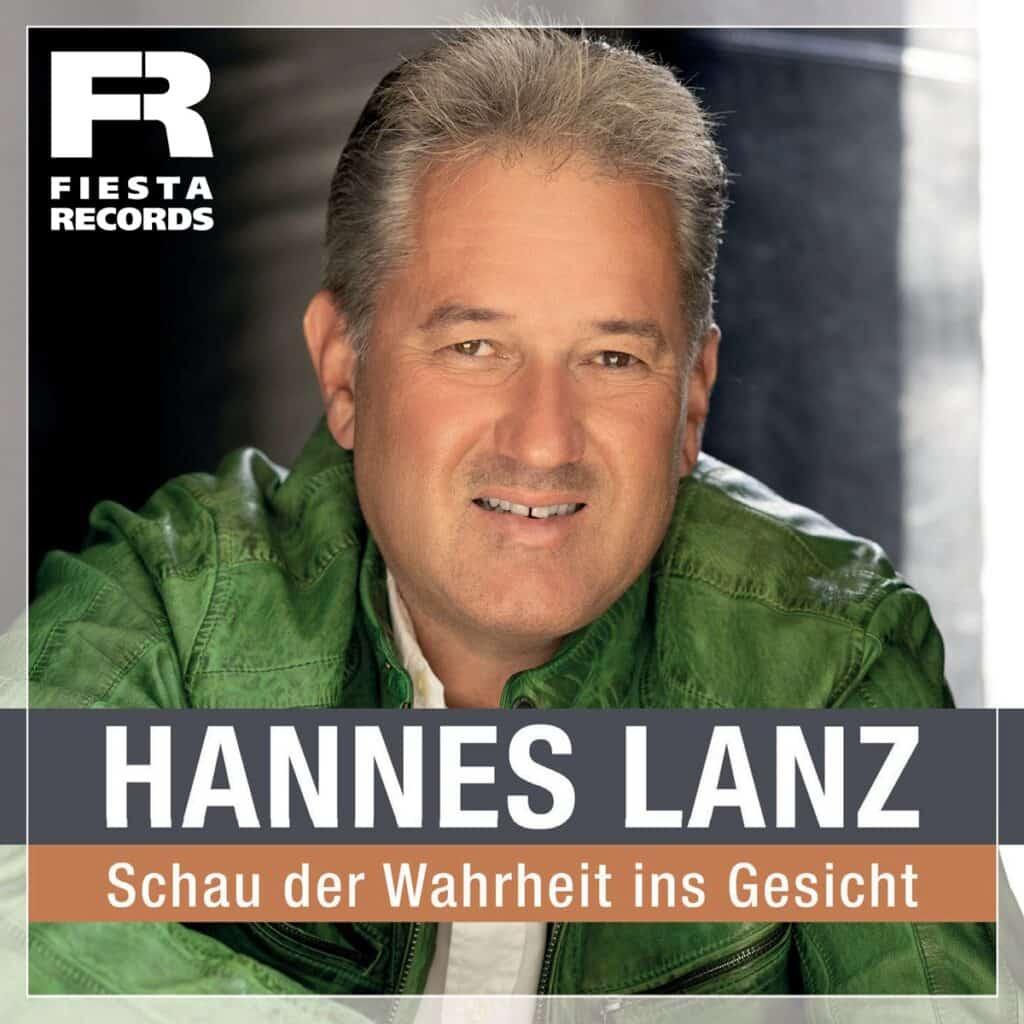 Hannes Lanz - Schau der Wahrheit ins Gesicht