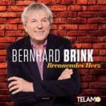 """Bernhard Brink – """"Brennendes Herz"""" – die aktuelle Single"""