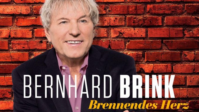 Bernhard Brink - Brennendes Herz