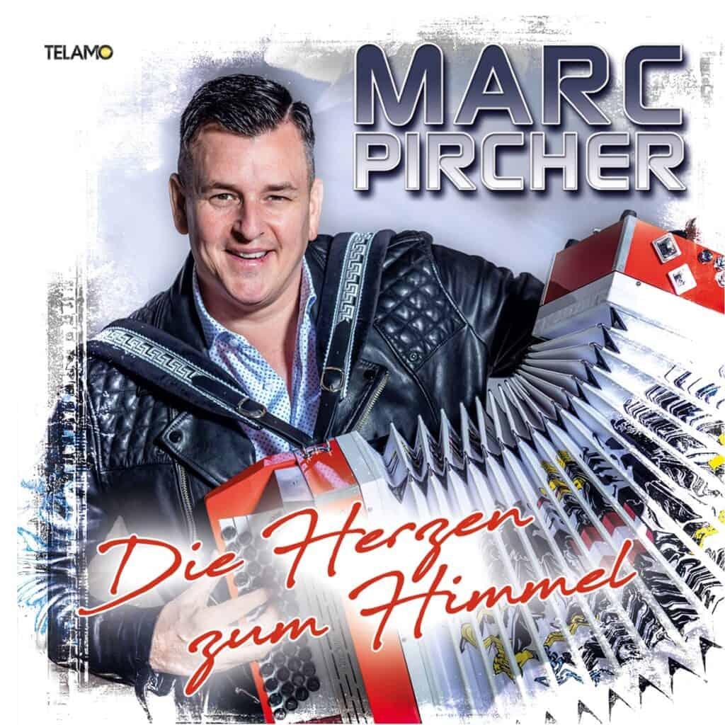 Marc Pircher - Die Herzen zum Himmel