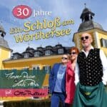 Master Robin & Lady Pless feat. Otto Retzer - Ein Schloß am Wörthersee