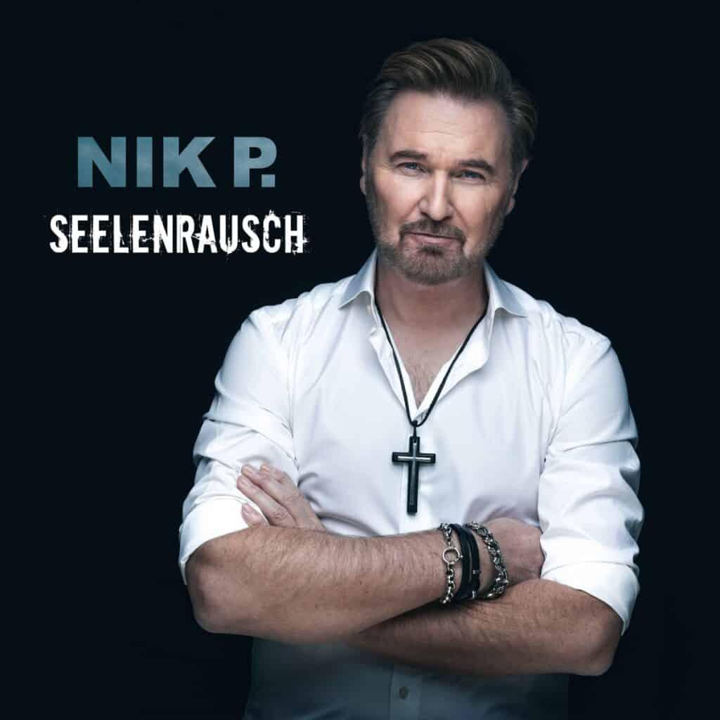 Nik P. - Seelenrausch