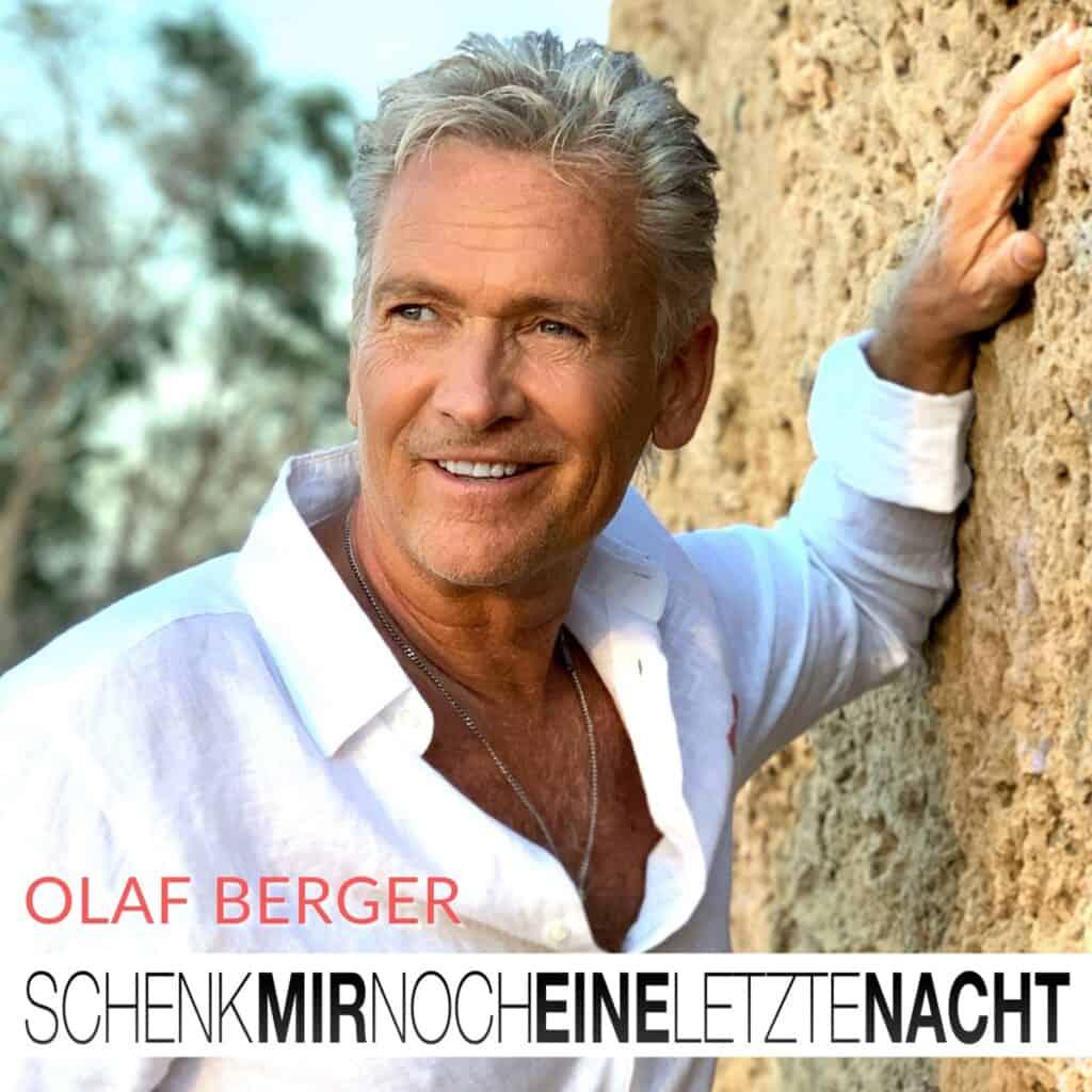 Olaf Berger - Schenk mir noch eine letzte Nacht