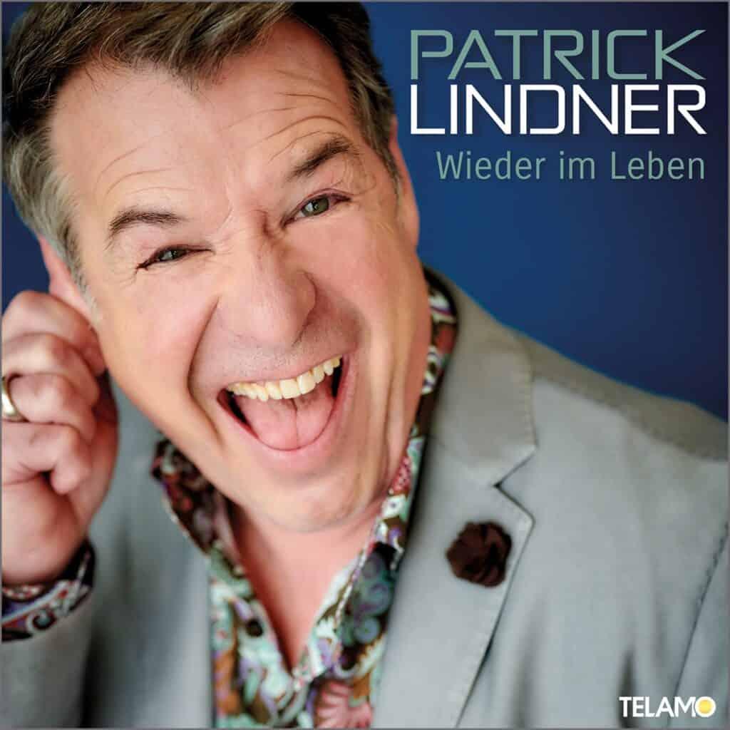 Patrick Lindner - Wieder im Leben