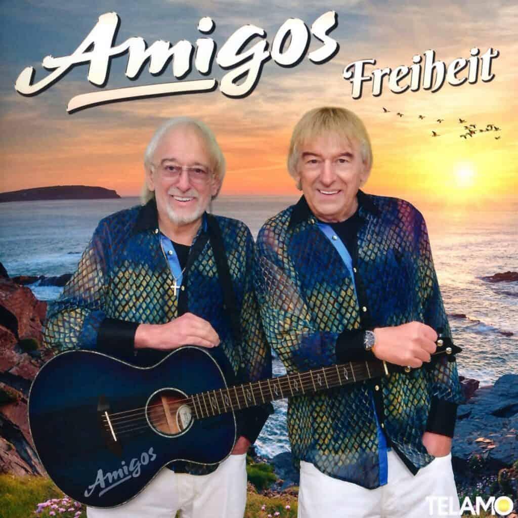 Die Amigos - Freiheit