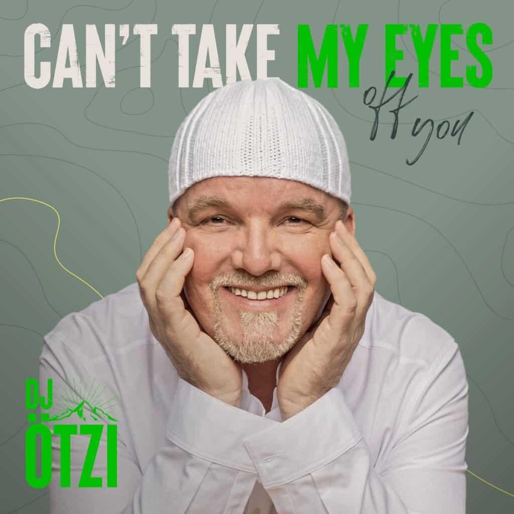 DJ Ötzi - Can't take my Eyes off you