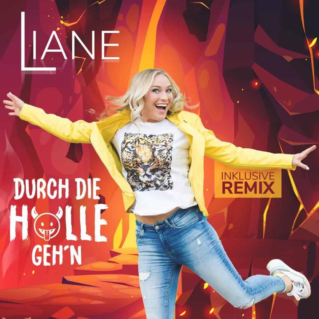 Liane - Durch die Hölle geh'n