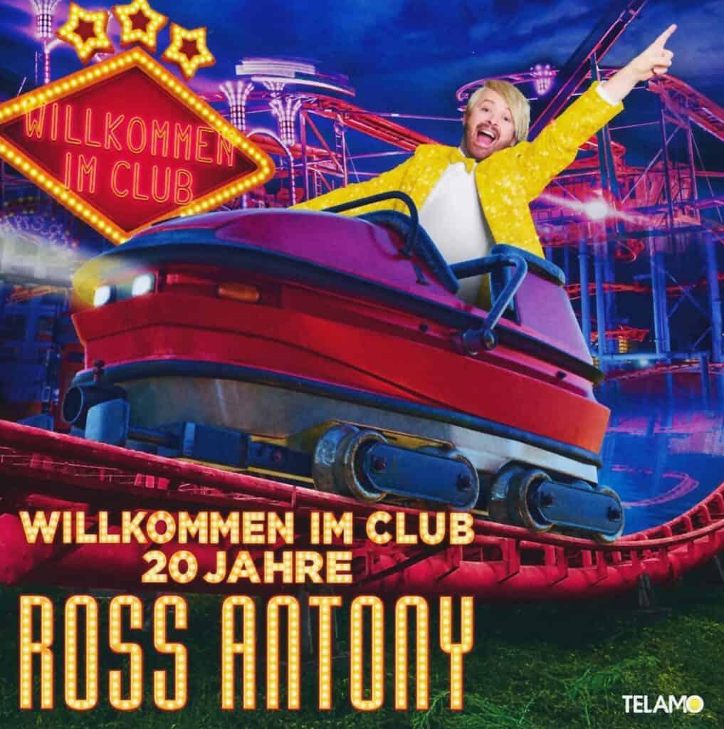 Ross Antony - Willkommen im Club 20 Jahre