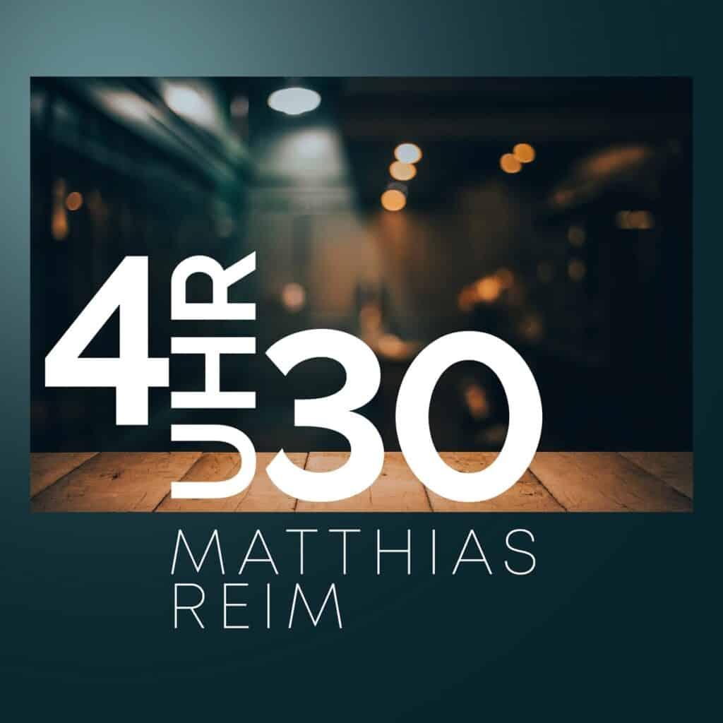 Matthias Reim - 4 Uhr 30