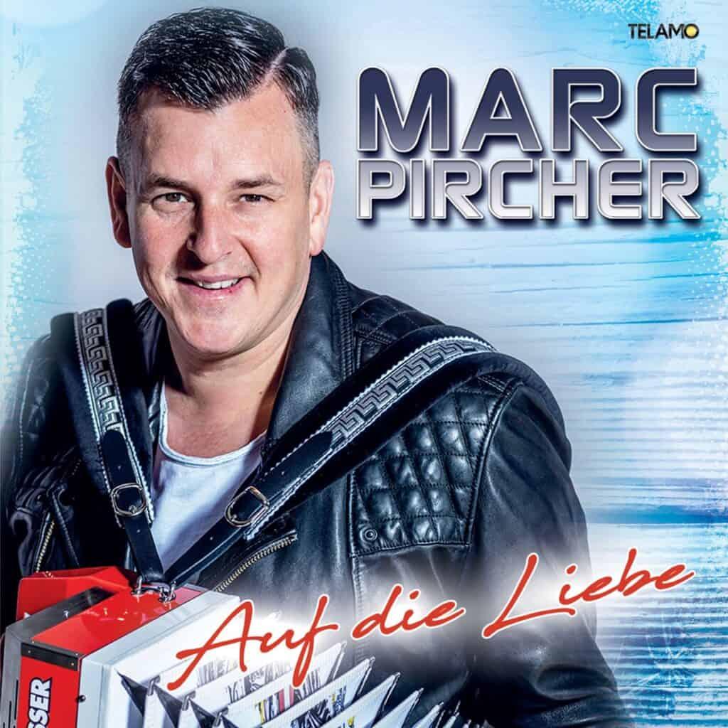 Marc Pircher - Auf die Liebe