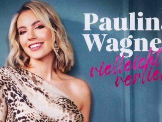 Paulina Wagner - Vielleicht verliebt