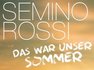 Semino Rossi - Das war unser Sommer